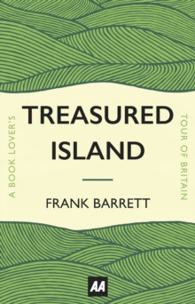 Treasured Island : A Book Lover's Tour of Britain, Hardback