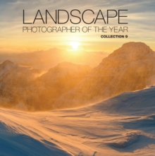 Landscape Photographer of the Year: Collection 9 : Collection 9, Hardback