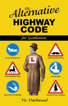 Alternative Highway Code, Paperback Book