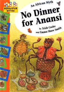 No Dinner for Anansi, Paperback Book