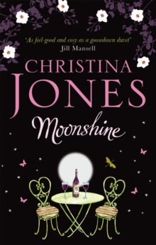 Moonshine : A Magical Romantic Comedy, Paperback