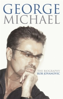 George Michael : The Biography, Paperback