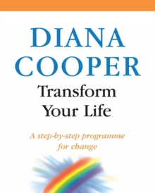 Transform Your Life : A Step-by-step Programme for Change, Paperback