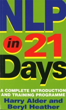 NLP in 21 Days : A Complete Introduction and Training Programme, Paperback