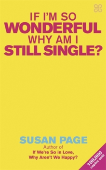 If I'm So Wonderful, Why am I Still Single?, Paperback Book