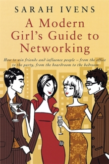 A Modern Girl's Guide to Networking, Paperback