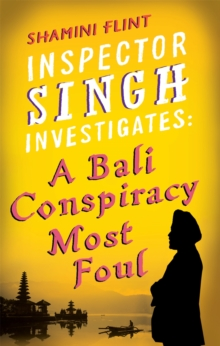 Inspector Singh Investigates: A Bali Conspiracy Most Foul, Paperback