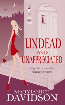 Undead and Unappreciated, Paperback