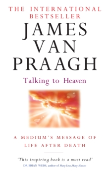 Talking to Heaven : A Medium's Message of Life After Death, Paperback