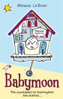 Babymoon. : The Countdown to Mummydom Has Started..., Paperback