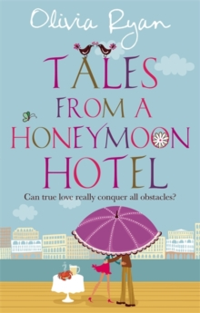 Tales from a Honeymoon Hotel, Paperback