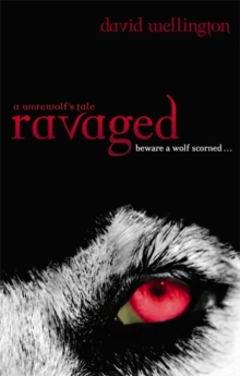 Ravaged : A Werewolf's Tale, Paperback Book