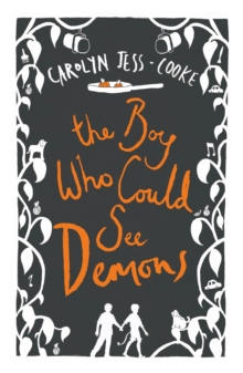 The Boy Who Could See Demons, Paperback