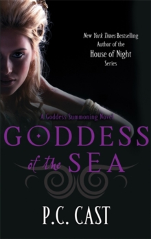 Goddess of the Sea : A Goddess Summoning Novel, Paperback