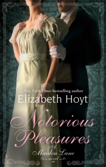 Notorious Pleasures : A Maiden Lane Novel, Paperback Book