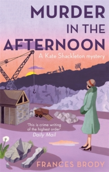 Murder in the Afternoon : A Kate Shackleton Mystery, Paperback Book