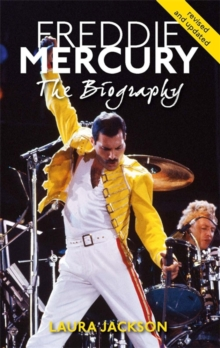 Freddie Mercury : The Biography, Paperback