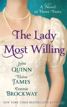 The Lady Most Willing : A Novel in Three Parts, Paperback Book