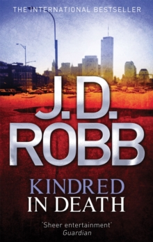 Kindred in Death, Paperback Book
