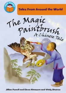 The Magic Paintbrush : A Chinese Tale, Paperback