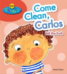 Come Clean, Carlos Tell the Truth, Paperback
