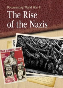 The Rise of the Nazis, Paperback Book