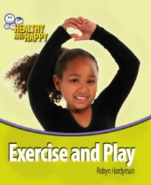 Exercise and Play, Paperback