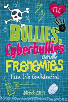 Bullies, Cyberbullies and Frenemies, Paperback