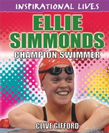 Ellie Simmonds : Champion Swimmer, Hardback