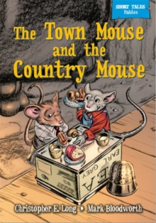 The Town Mouse & the Country Mouse, Paperback