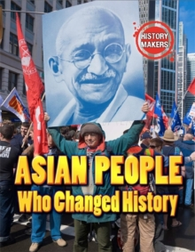 Asian People Who Changed History, Hardback