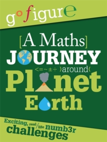 A Maths Journey Through Planet Earth, Hardback