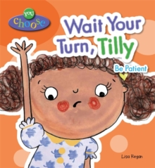 Wait Your Turn, Tilly, Paperback