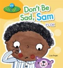 Don't be Sad, Sam, Paperback Book