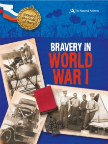Bravery in World War I (The National Archives), Paperback Book