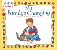 Family Break-Up: My Family's Changing, Paperback