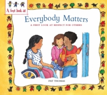 Respect For Others : Everybody Matters, Paperback