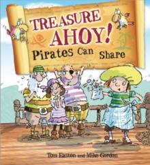 Treasure Ahoy! Pirates Can Share, Paperback Book