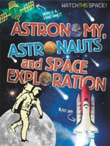 Astronomy, Astronauts and Space Exploration, Paperback