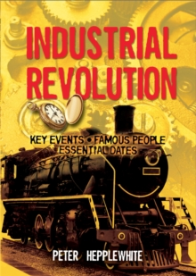 The Industrial Revolution, Paperback