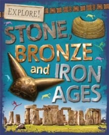 Stone, Bronze and Iron Ages, Hardback