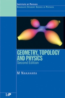 Geometry, Topology and Physics, Paperback Book