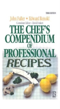 The Chef's Compendium of Professional Recipes, Hardback