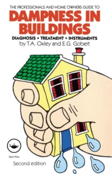 Dampness in Buildings : Diagnosis, Treatment, Instruments, Paperback Book