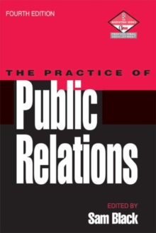 The Practice of Public Relations, Paperback Book
