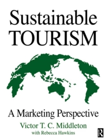 Sustainable Tourism : A Marketing Perspective, Paperback