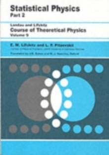 Statistical Physics : Theory of the Condensed State Volume 9 Part 2, Paperback