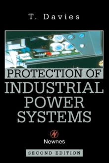 Protection of Industrial Power Systems, Paperback