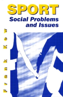 Sport : Social Problems and Issues, Paperback Book