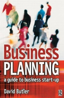 Business Planning : A Guide to Business Start-up, Paperback